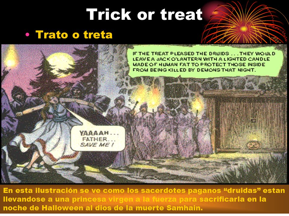 Trick or treat Trato o treta