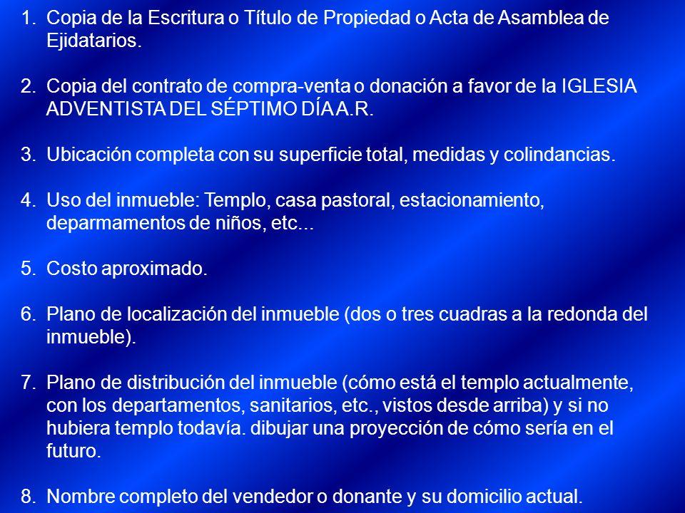 Copia de la Escritura o Título de Propiedad o Acta de Asamblea de Ejidatarios.