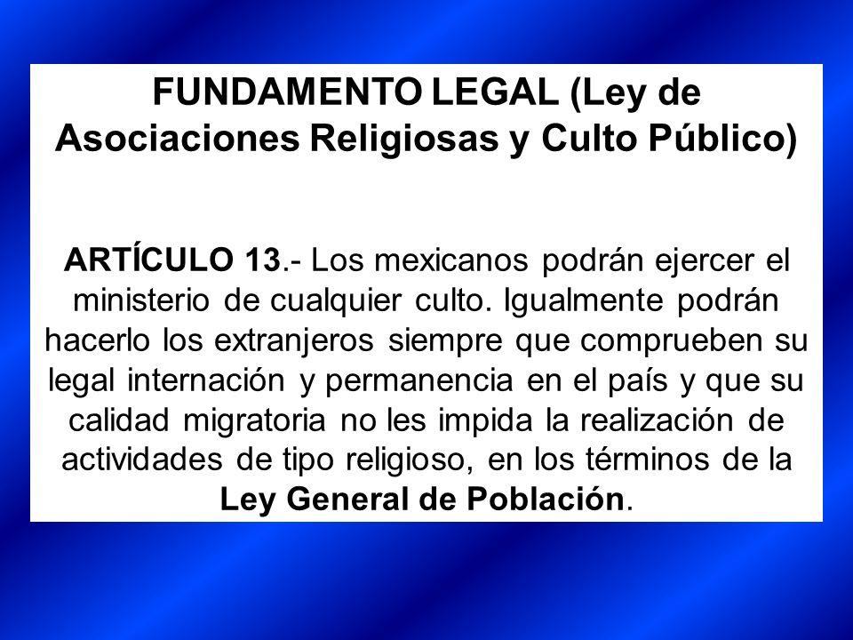 FUNDAMENTO LEGAL (Ley de Asociaciones Religiosas y Culto Público)