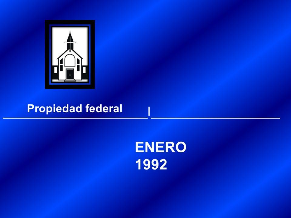Propiedad federal ____________________I__________________ ENERO1992