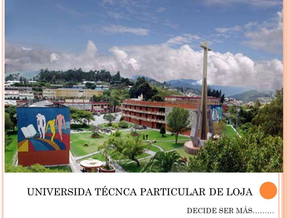 UNIVERSIDA TÉCNCA PARTICULAR DE LOJA