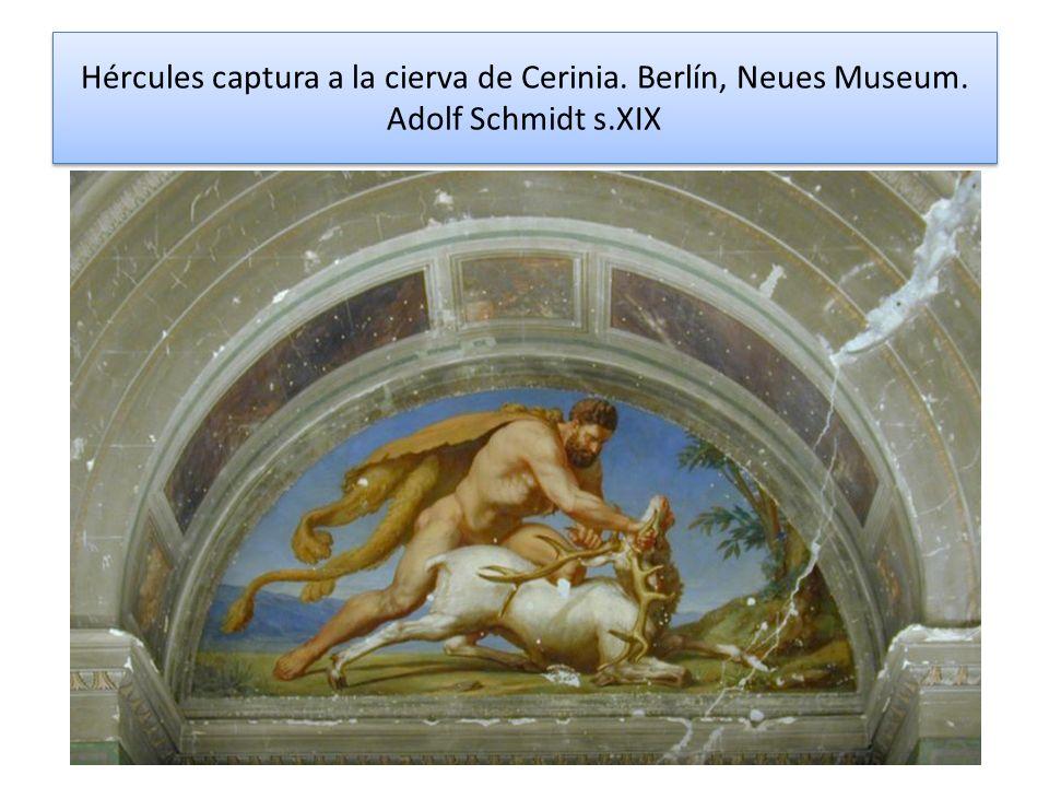 Hércules captura a la cierva de Cerinia. Berlín, Neues Museum
