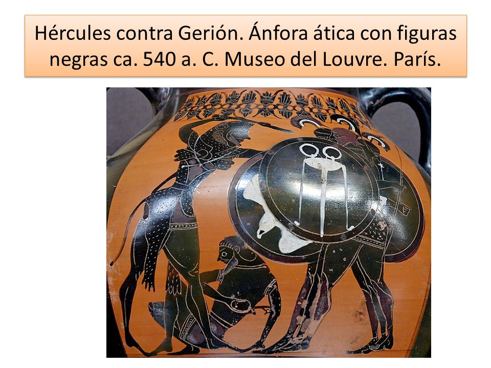 Hércules contra Gerión. Ánfora ática con figuras negras ca. 540 a. C