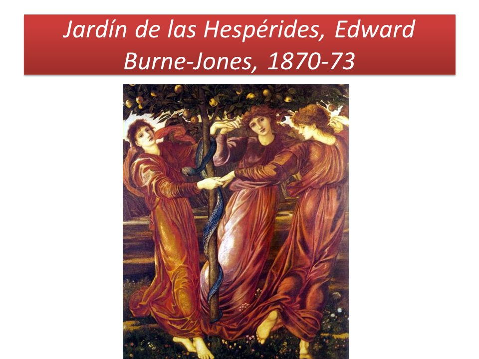 Jardín de las Hespérides, Edward Burne-Jones, 1870-73