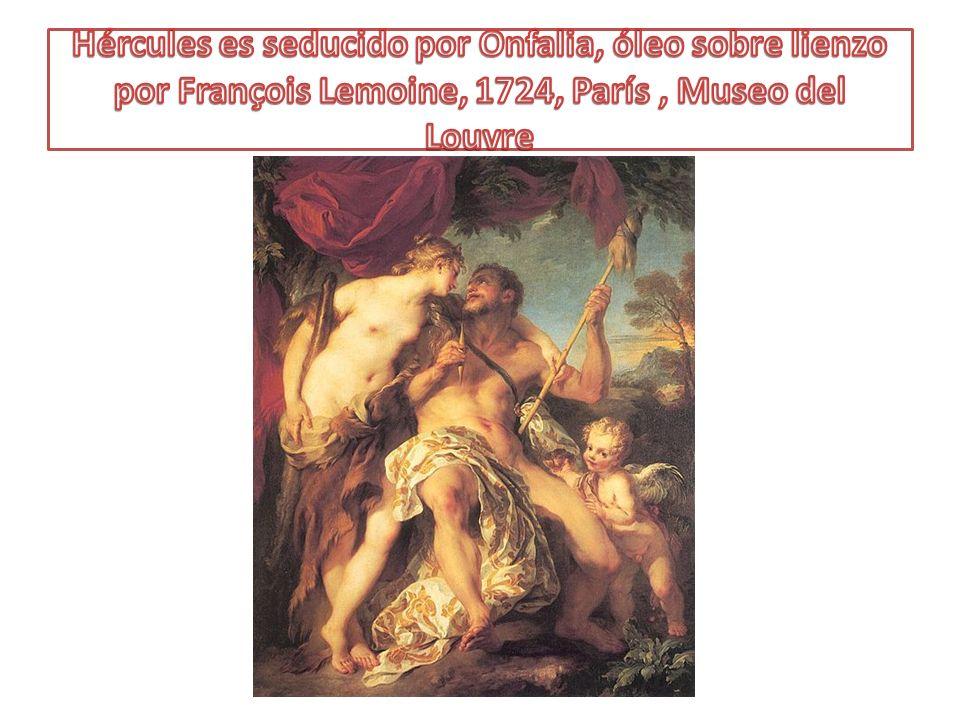 Hércules es seducido por Onfalia, óleo sobre lienzo por François Lemoine, 1724, París , Museo del Louvre