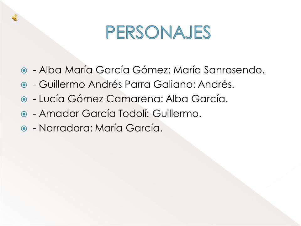 PERSONAJES - Alba María García Gómez: María Sanrosendo.