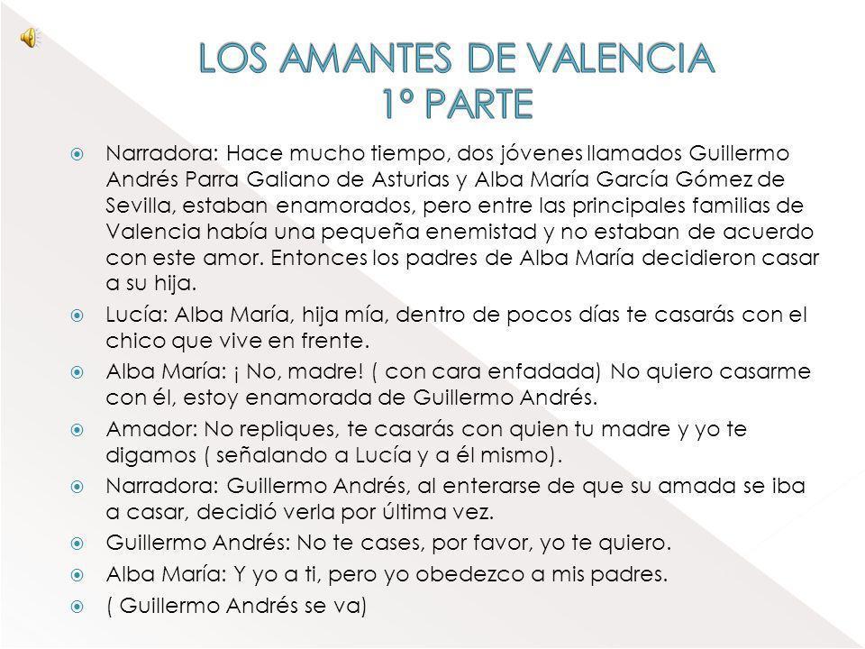 LOS AMANTES DE VALENCIA 1º PARTE