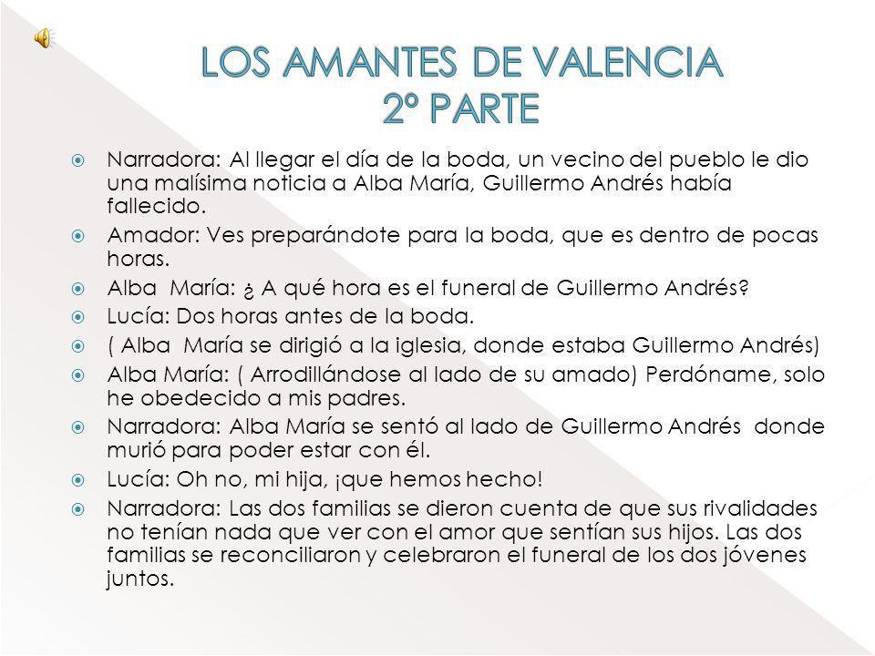 LOS AMANTES DE VALENCIA 2º PARTE