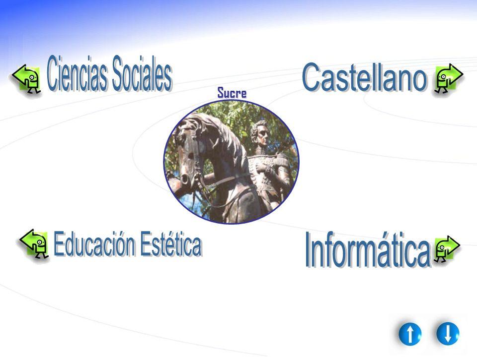 Ciencias Sociales Castellano Sucre Educación Estética Informática