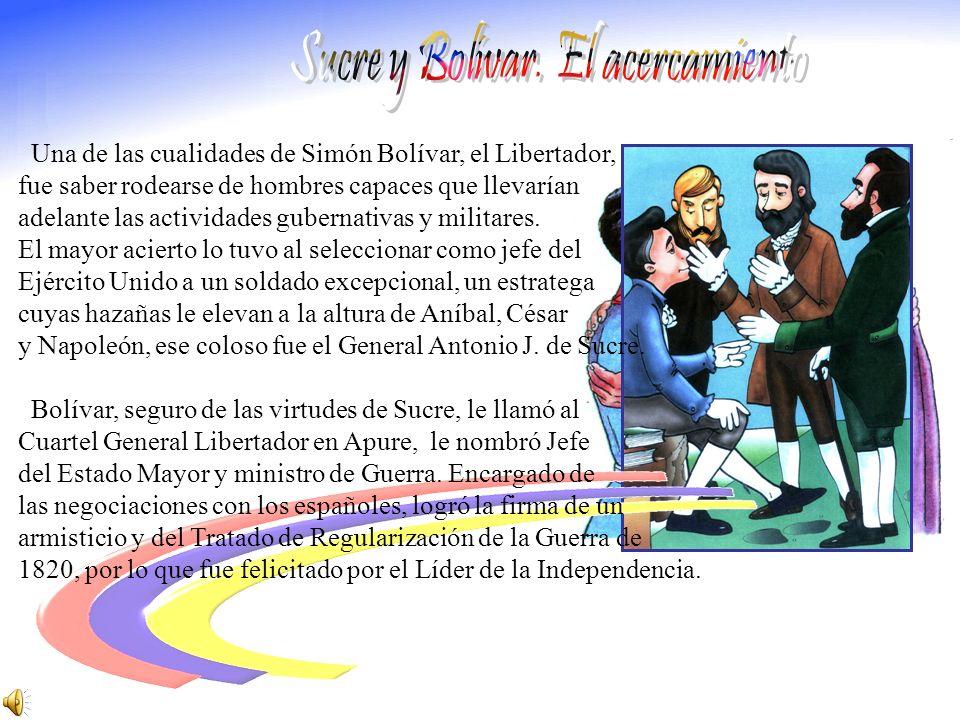 Sucre y Bolívar. El acercamiento