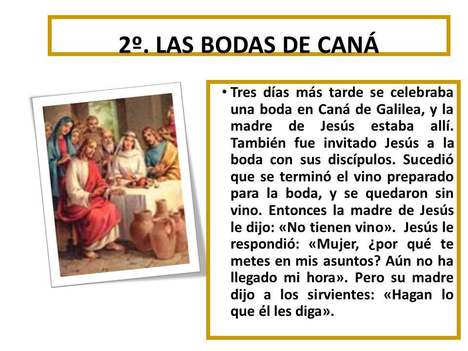 2º. LAS BODAS DE CANÁ