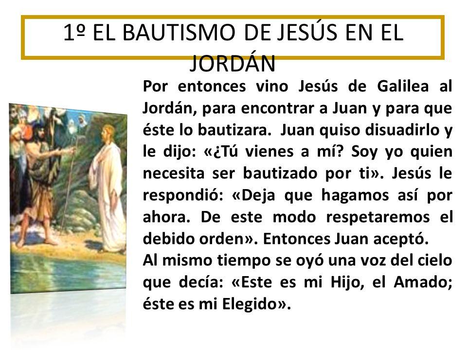 1º EL BAUTISMO DE JESÚS EN EL JORDÁN