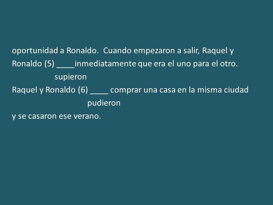 oportunidad a Ronaldo.