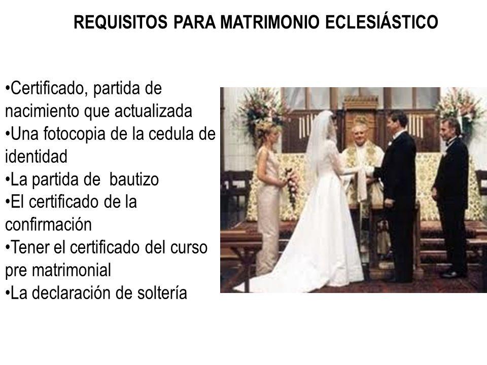 REQUISITOS PARA MATRIMONIO ECLESIÁSTICO