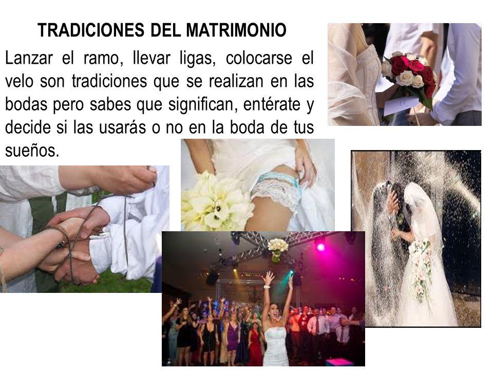 TRADICIONES DEL MATRIMONIO