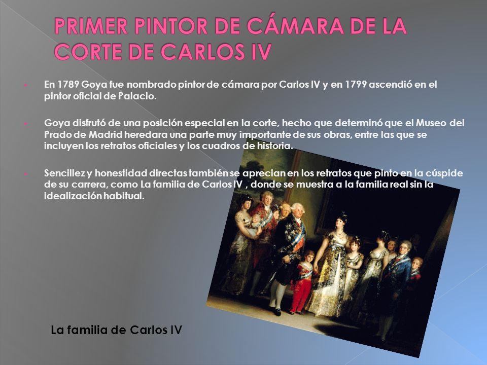 PRIMER PINTOR DE CÁMARA DE LA CORTE DE CARLOS IV