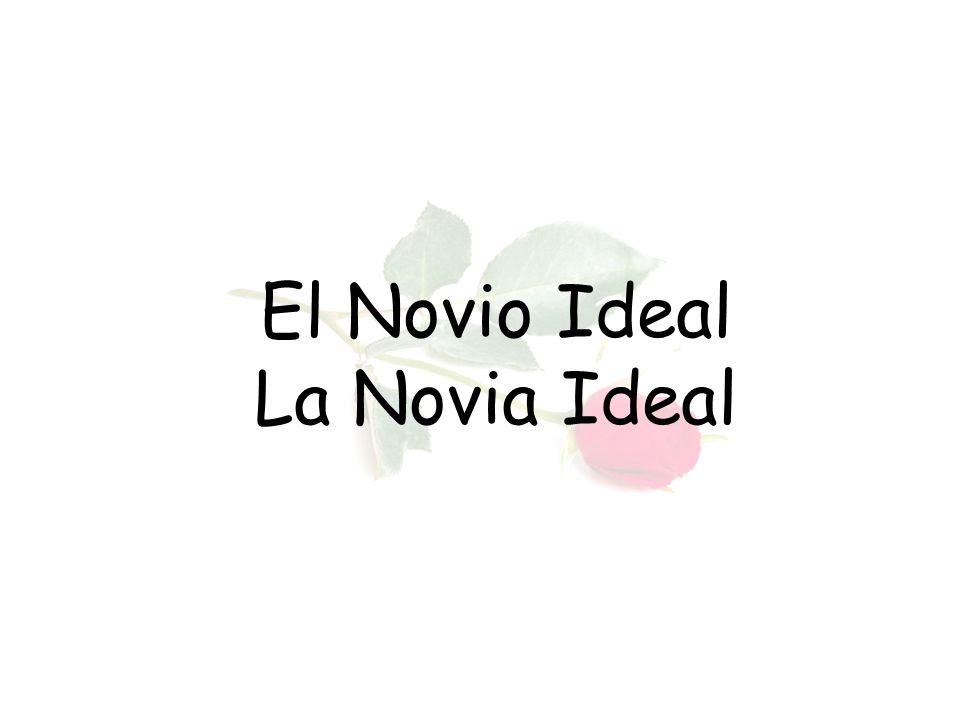 El Novio Ideal La Novia Ideal