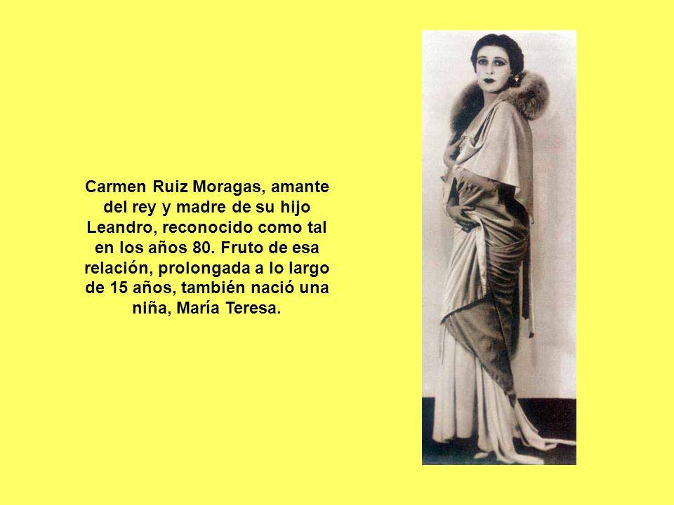 Carmen Ruiz Moragas, amante del rey y madre de su hijo Leandro, reconocido como tal en los años 80.