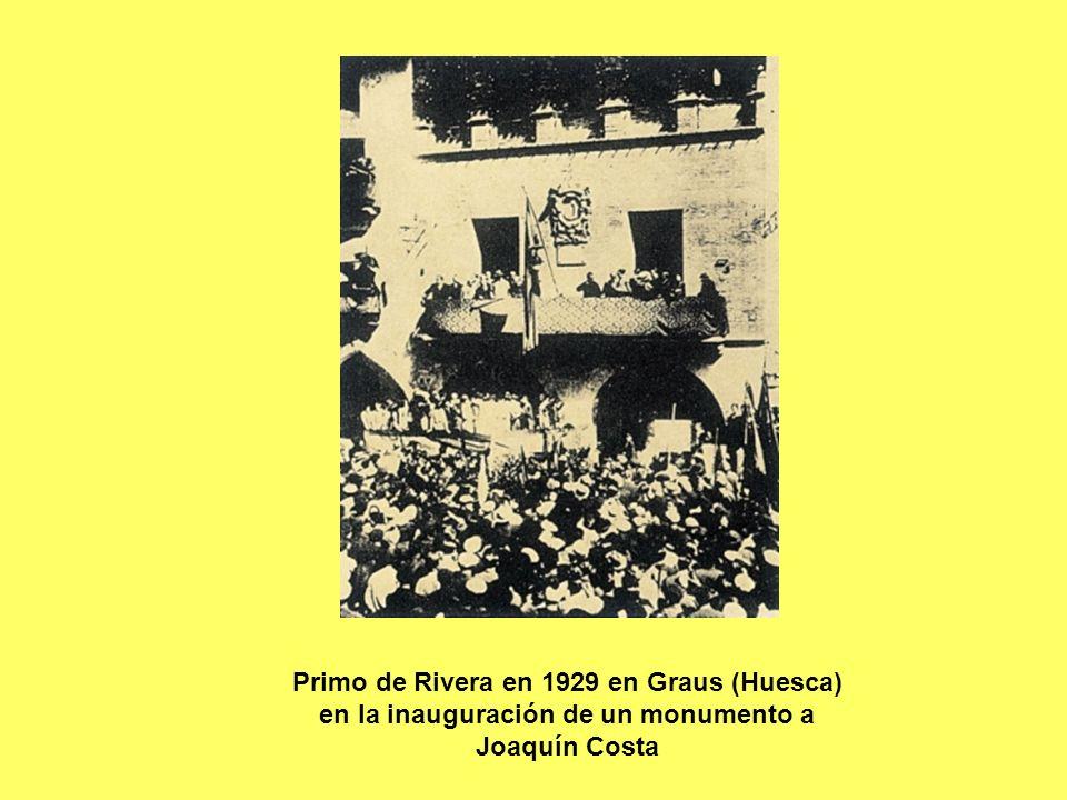 Primo de Rivera en 1929 en Graus (Huesca) en la inauguración de un monumento a Joaquín Costa