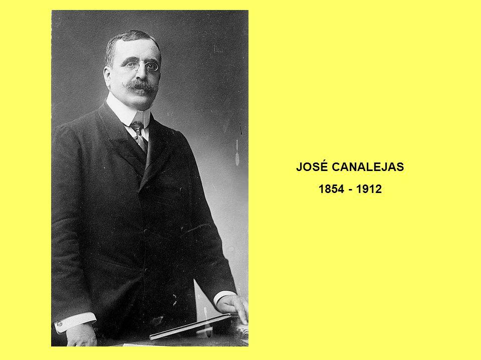 JOSÉ CANALEJAS 1854 - 1912