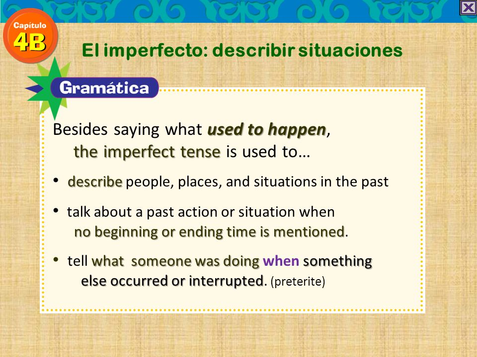 El imperfecto: describir situaciones