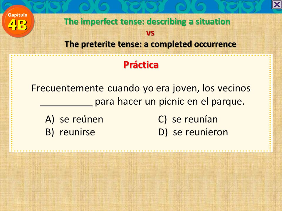 The preterite tense: a completed occurrence