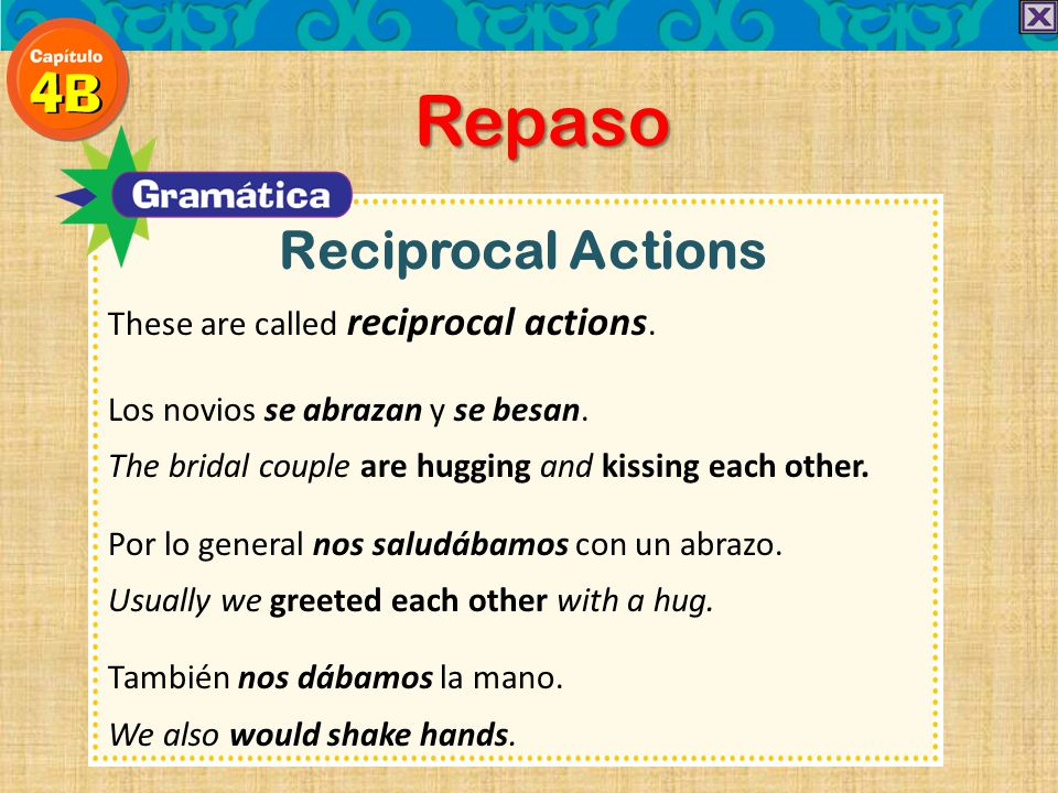 Repaso Reciprocal Actions These are called reciprocal actions.