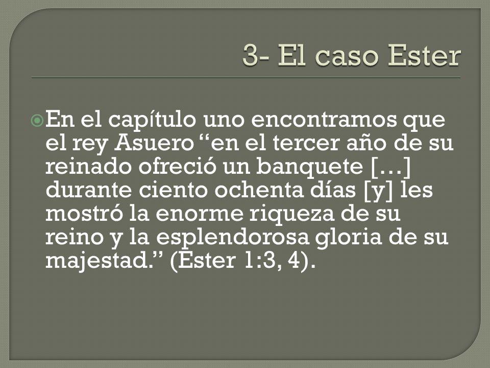 3- El caso Ester