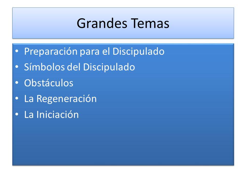 Grandes Temas Preparación para el Discipulado Símbolos del Discipulado