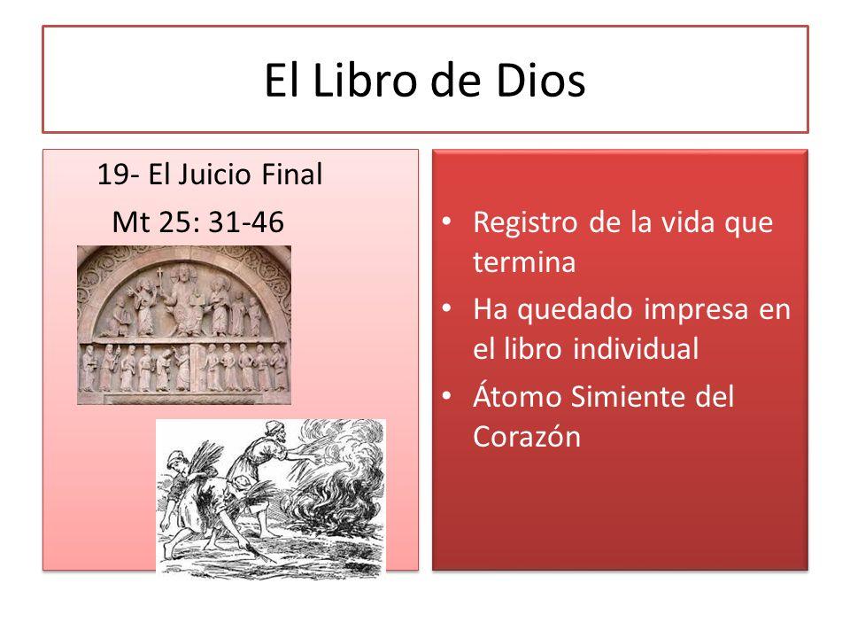 El Libro de Dios 19- El Juicio Final Mt 25: 31-46