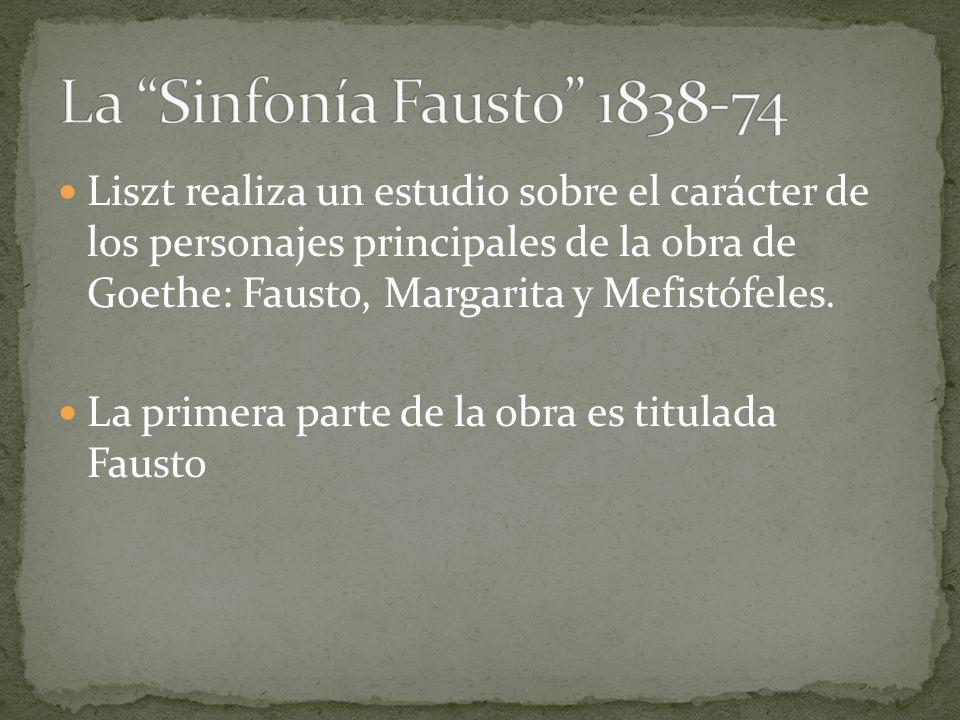 La Sinfonía Fausto 1838-74