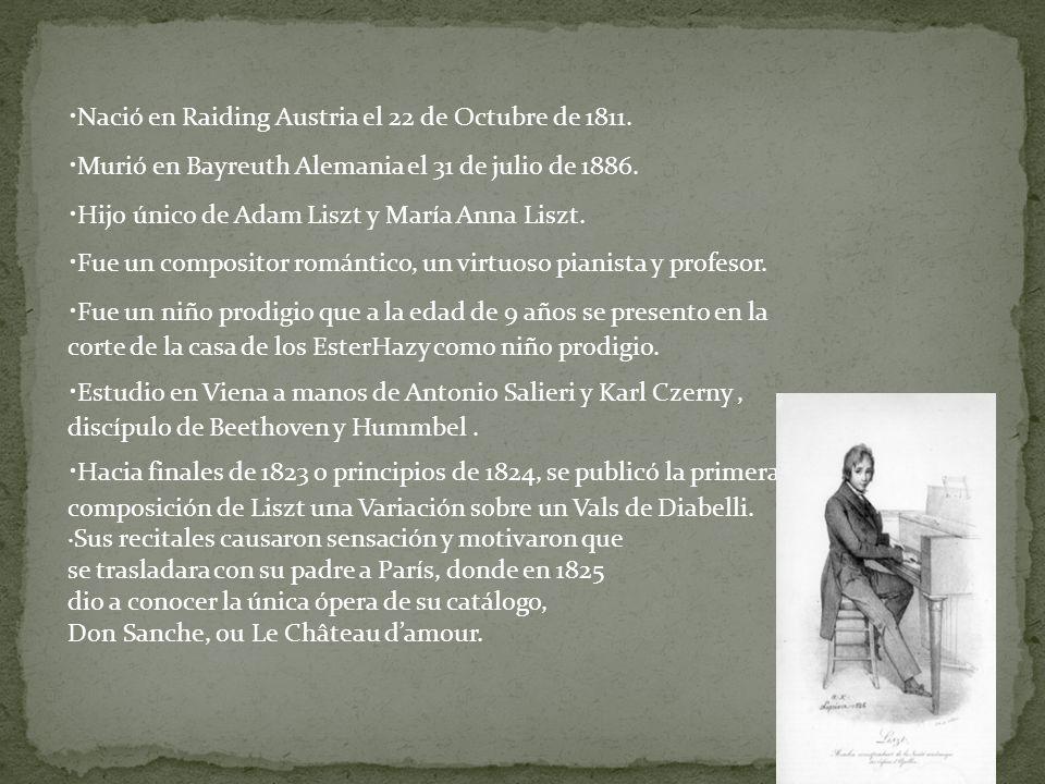 ·Nació en Raiding Austria el 22 de Octubre de 1811.