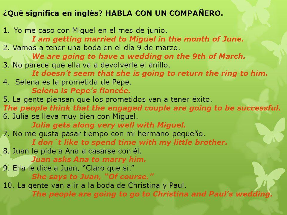 ¿Qué significa en inglés HABLA CON UN COMPAÑERO.