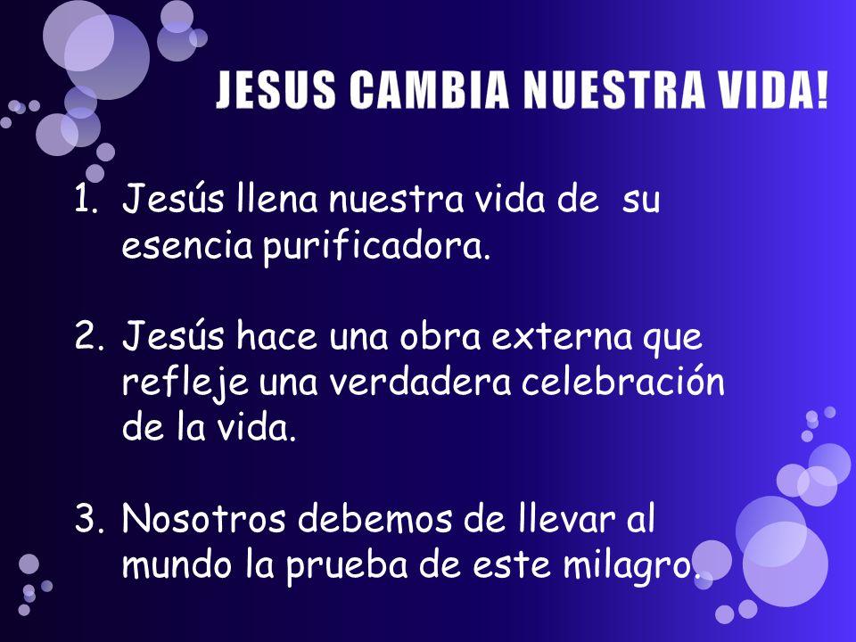 JESUS CAMBIA NUESTRA VIDA!