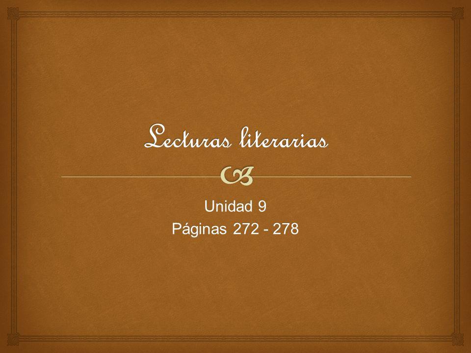 Lecturas literarias Unidad 9 Páginas 272 - 278