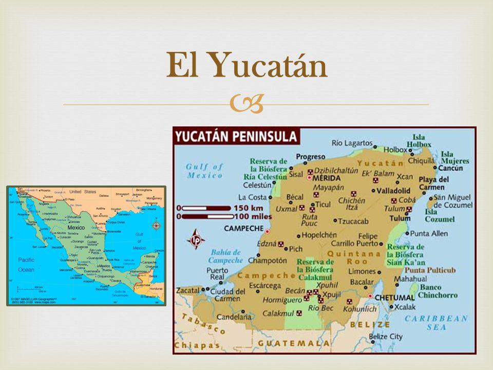 El Yucatán