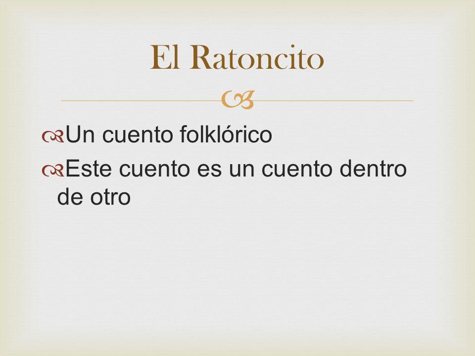 El Ratoncito Un cuento folklórico