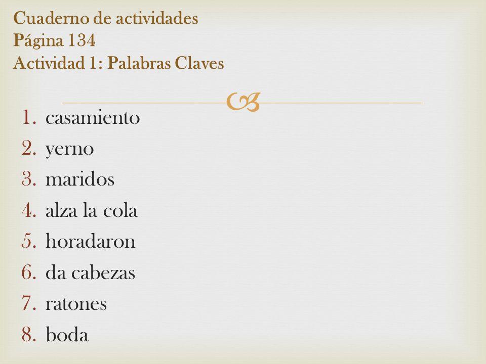 Cuaderno de actividades Página 134 Actividad 1: Palabras Claves