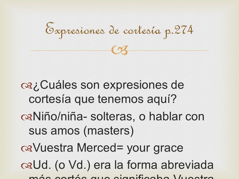 Expresiones de cortesía p.274