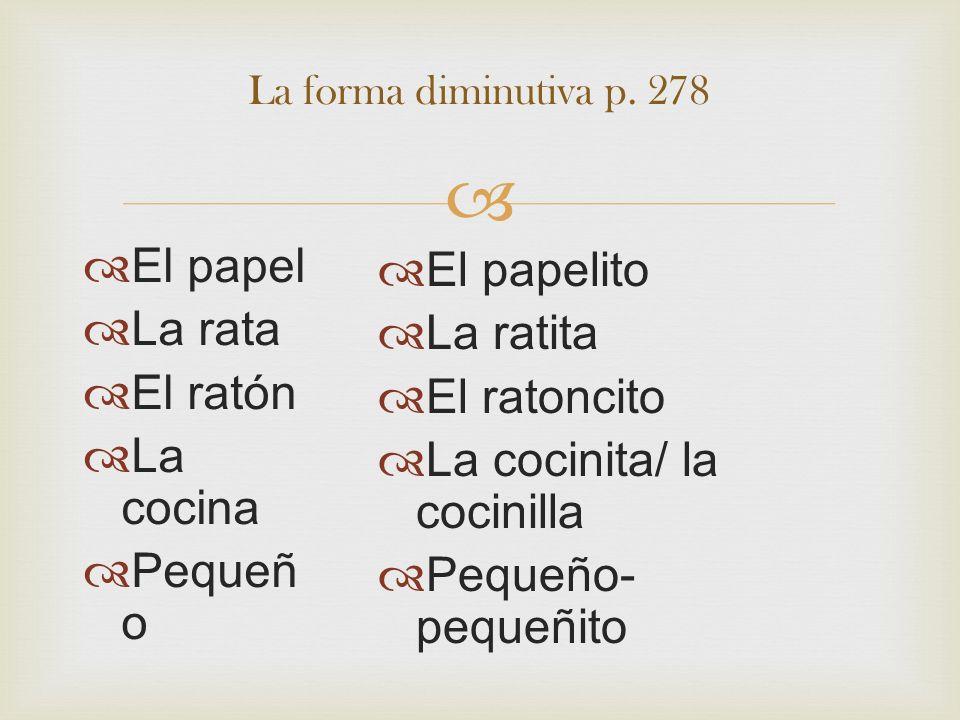 La cocinita/ la cocinilla Pequeño- pequeñito