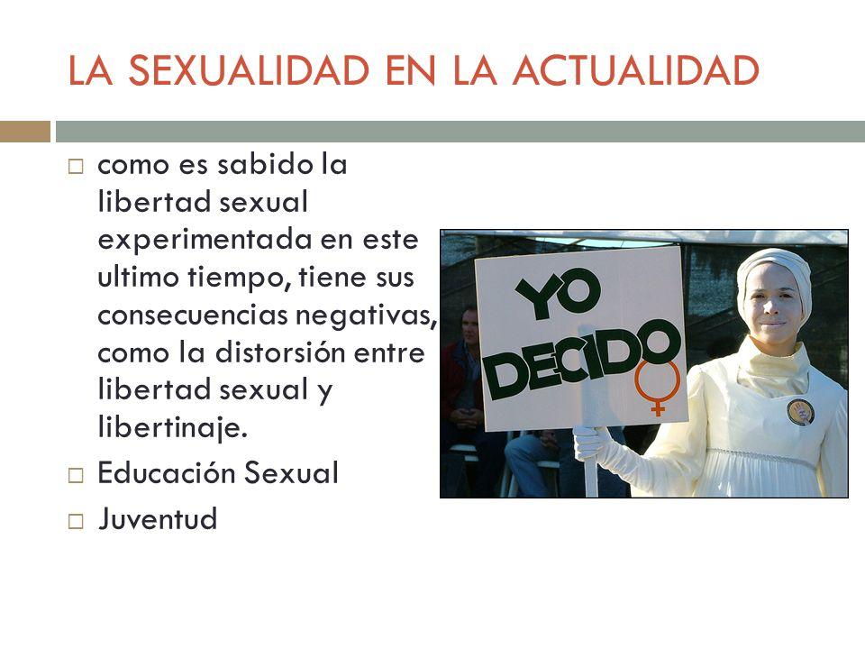 LA SEXUALIDAD EN LA ACTUALIDAD