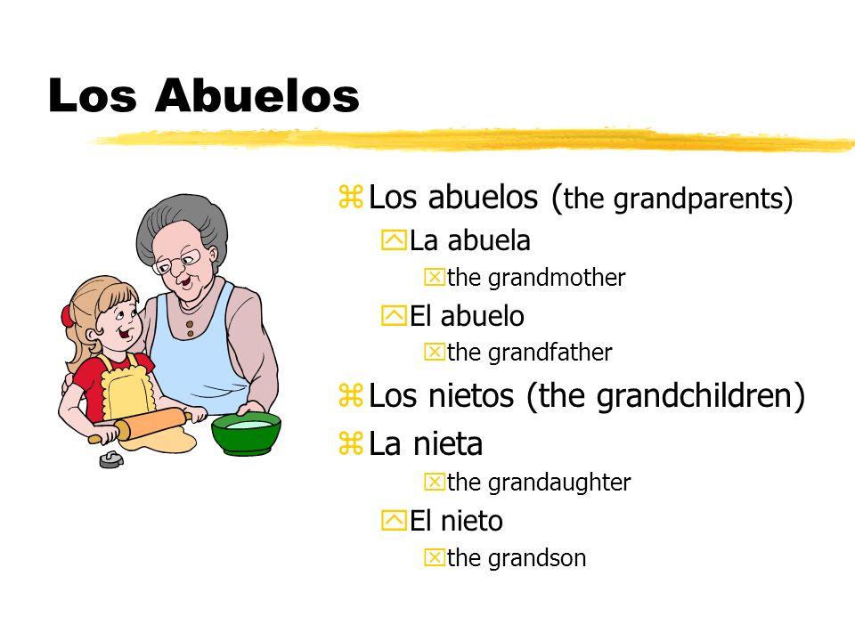 Los Abuelos Los abuelos (the grandparents)