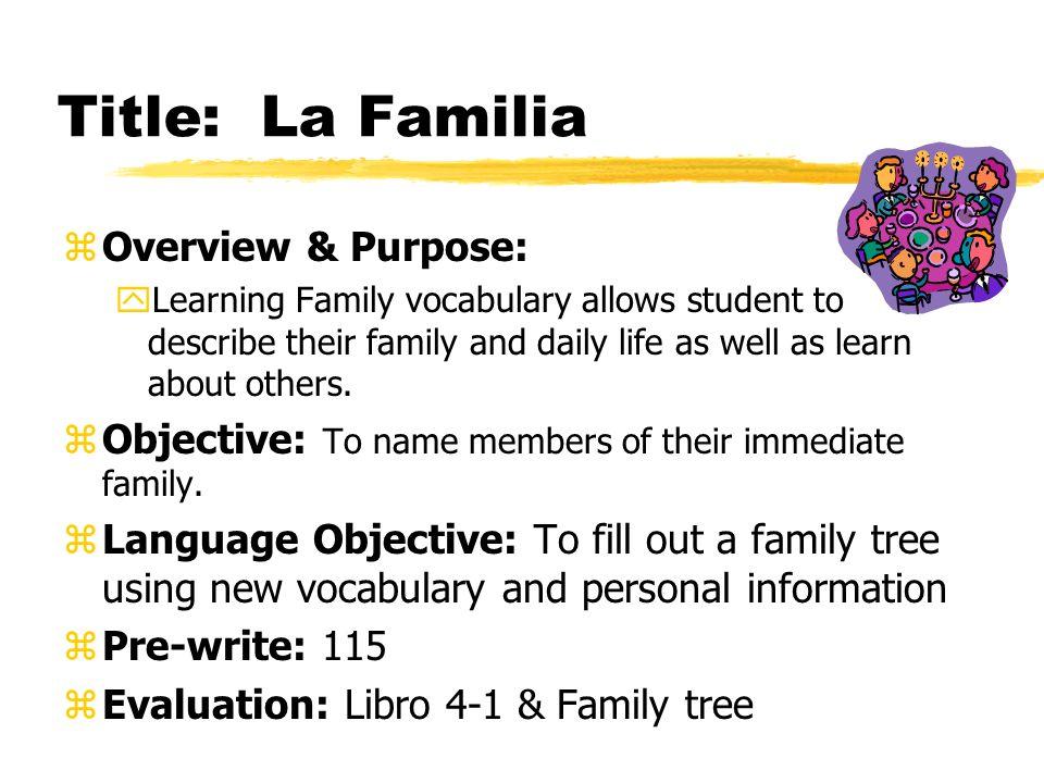 Title: La Familia Overview & Purpose: