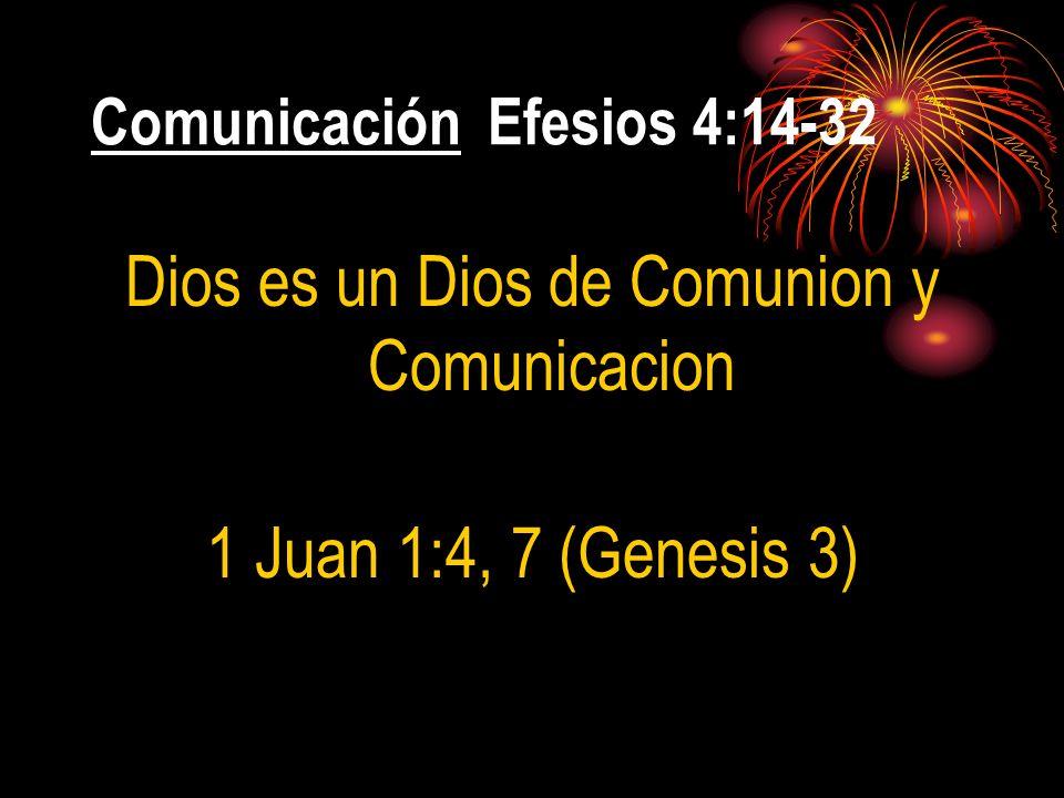 Comunicación Efesios 4:14-32