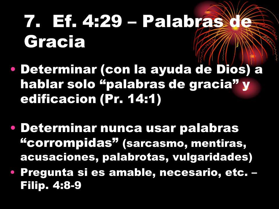 7. Ef. 4:29 – Palabras de Gracia
