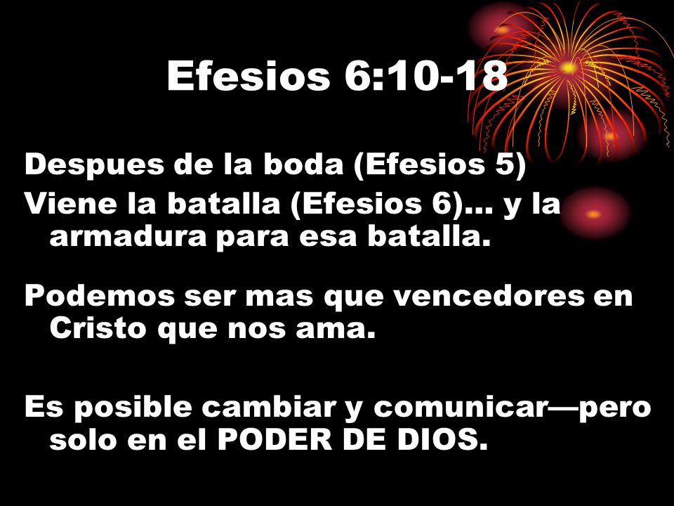 Efesios 6:10-18 Despues de la boda (Efesios 5)