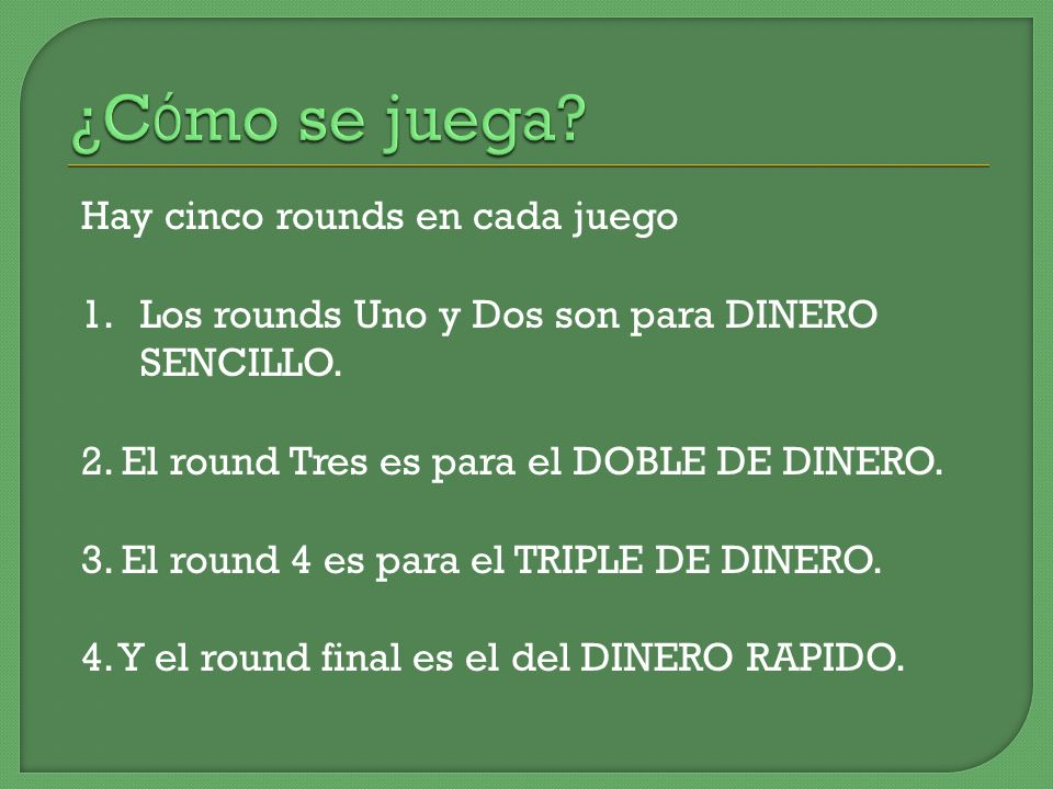 ¿Cómo se juega Hay cinco rounds en cada juego