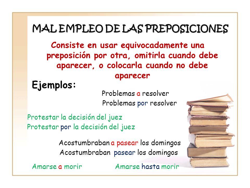 MAL EMPLEO DE LAS PREPOSICIONES