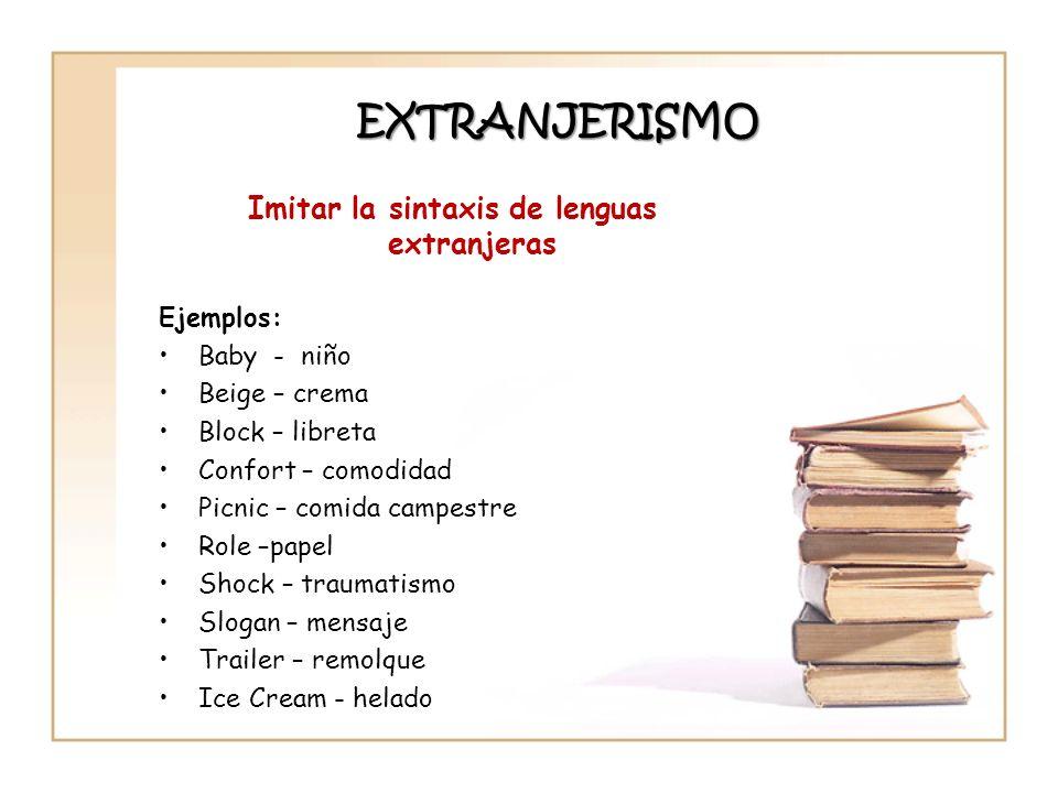 Imitar la sintaxis de lenguas extranjeras