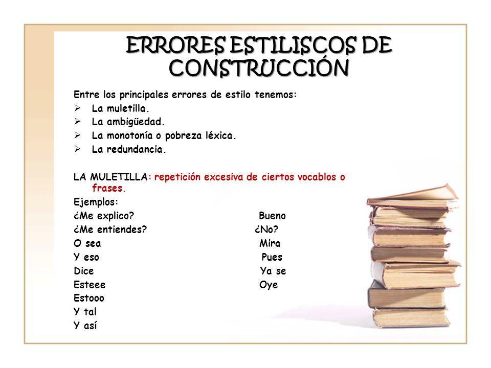 ERRORES ESTILISCOS DE CONSTRUCCIÓN